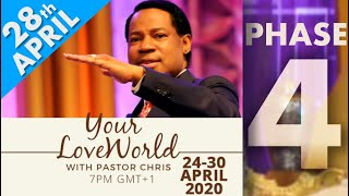 Pastor Chris:: Your LoveWorld April 28th Phase 4