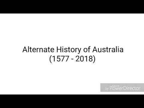 Alternate History of Australia (1577 -...