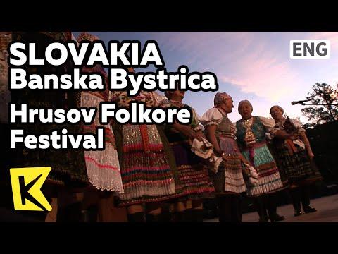【K】Slovakia Travel-Banska Bystrica[슬로바키아 여행-반스카비스트리차]후르쇼프 축제/Hrusov Folkore Festival/Performance
