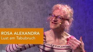 ROSA ALEXANDRA - Lust am Tabubruch