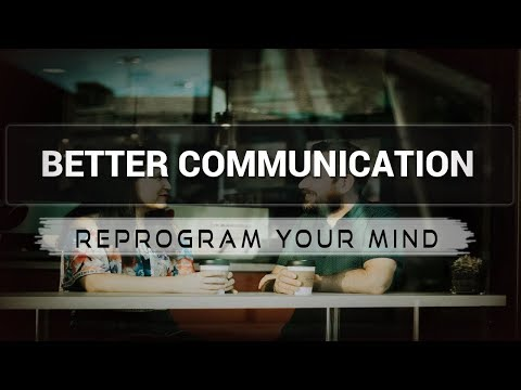 Positive Affirmations for Better Communication - Law of attraction - Hypnosis - Subliminal