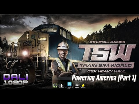Train Sim World: CSX Heavy Haul Update 3 - Powering America [Part 1] Scenario 100% Completed
