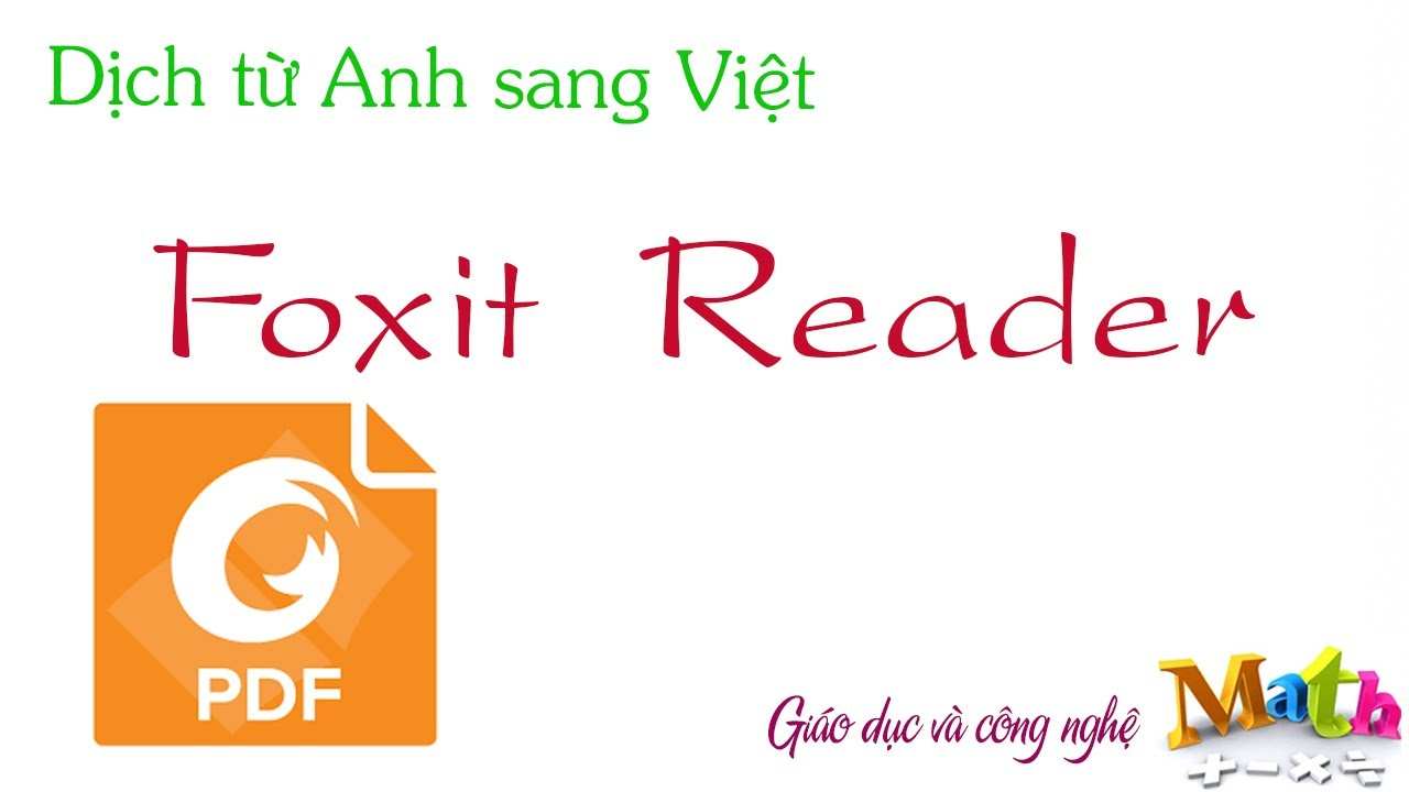 Dịch từ Anh sang Việt – file PDF bằng Foxit Reader – Install Foxit Reader & translate PDF