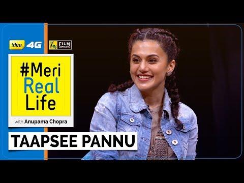Meri Real Life   Taapsee Pannu   Idea 4G   Film Companion   Anupama Chopra