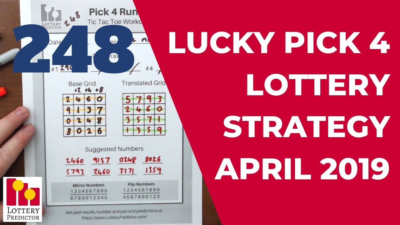Lucky Pick 4 Lottery Strategy For April 2019 - 248 Rundown