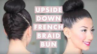 Upside Down French Braid Bun Style thumbnail