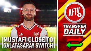Mustafi Close To Galatasaray Switch & Mavropanos Moving To Bundesliga! | AFTV Transfer Daily