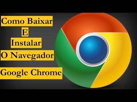 Como Baixar e instalar o Google Chrome - YouTube