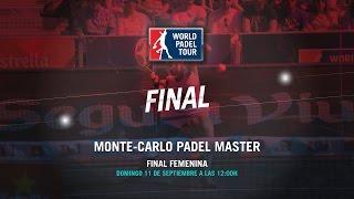 DIRECTO - Final Femenina Monte-Carlo Padel Master 2016   World Padel Tour