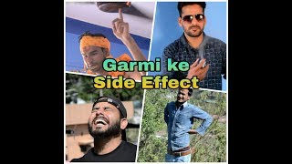 GARMI KE SIDE EFFECTS | EVERY SUMMER BE LIKE | COMEDY VIDEO | DUKES CALL