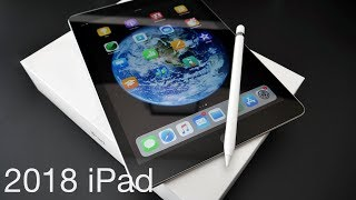 2018 iPad (6th Gen) - Unboxing and First Look