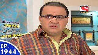 Taarak Mehta Ka Ooltah Chashmah - तारक मेहता - Episode 1944 - 25th May, 2016