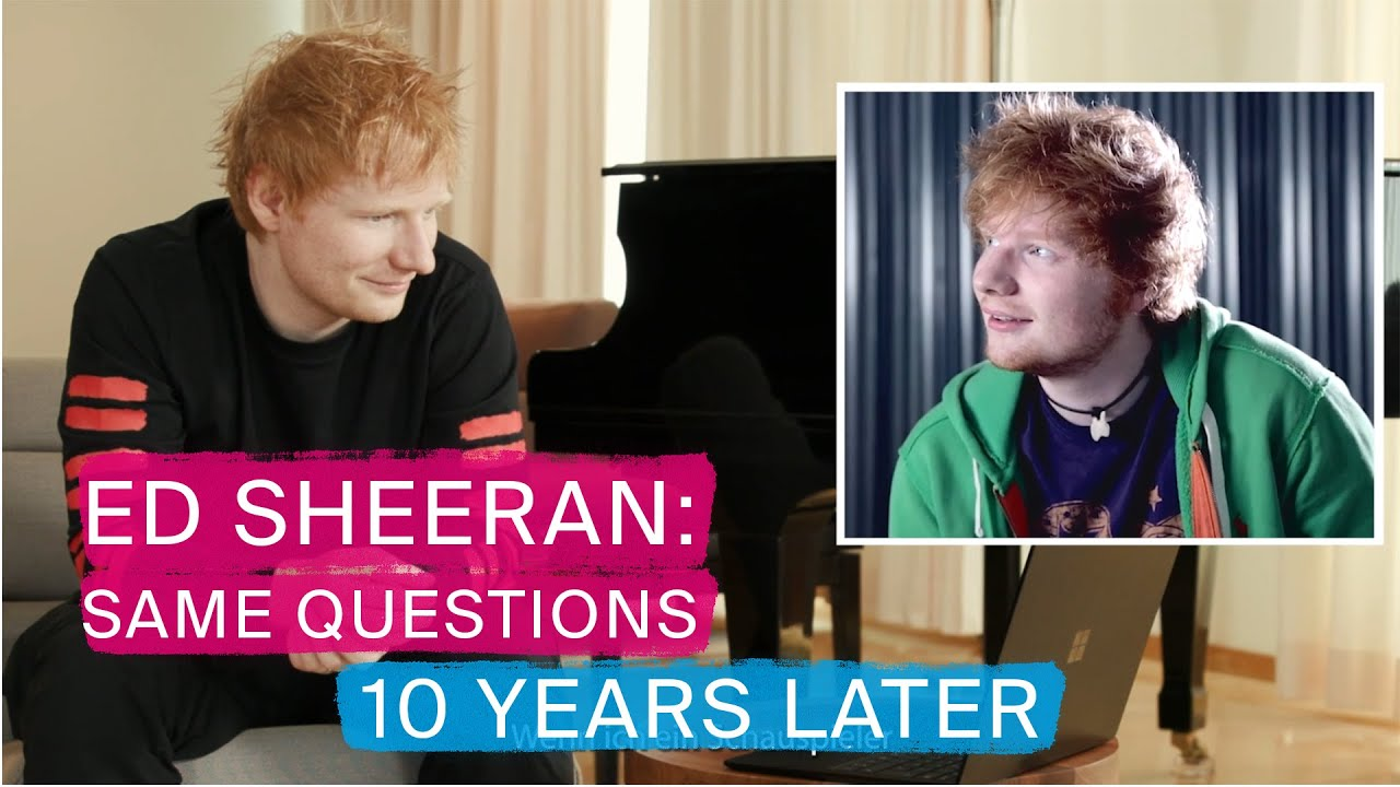 Ed Sheeran The Same Questions  10 Years Later