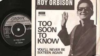 Watch Roy Orbison Youll Never Be 16 Again video