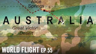 CROSSING THE OUTBACK! - World Flight Episode 55