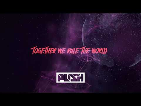 Push - Together We Rule The World (Club Vocal Mix) [Lyrical Video]