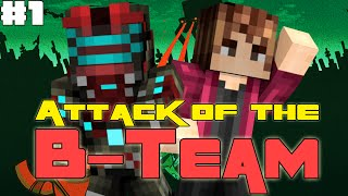 TEMNÉ SÍLY NÁS SPOJILY! - Minecraft Attack of the B-Team Ep.1!