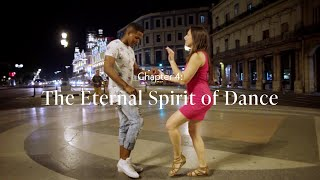 The Eternal Spirit of Dance (Ch. 4)  | To the Heart of Dance in Cuba with Melissa Mansfield