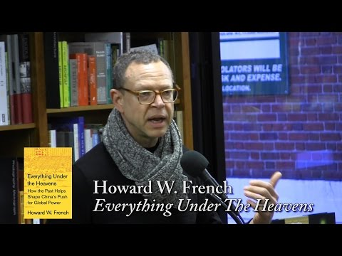 Howard French,  Everything Under The Heavens