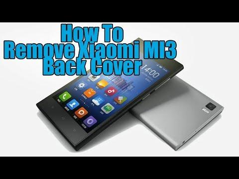 Remove Xiaomi MI3 back cover