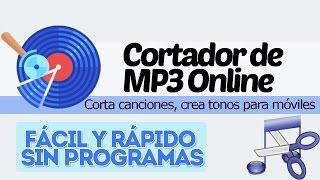 Cortador de MP3 Online - Corta canciones, crea Ringtones para móviles | [Sin Programas]