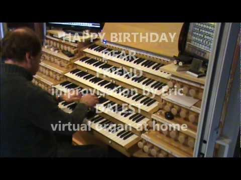 happy birthday dalest improvisation at home JOYEUX ANNIVERSAIRE Orgue Personnel