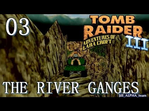 [HD] Tomb Raider 3 Walkthrough -  Lvl 3: The River Ganges (PC)