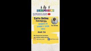 Busquem ao Senhor e terão vida - Amós 5 : 6 - Culto Betânia Kids 31.1.2021