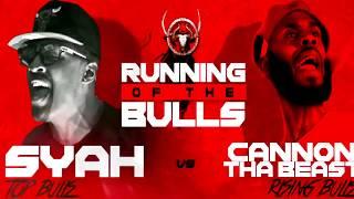 syah-vs-cannon-tha-beast-hosted-by-john-john-da-don-bullpen-battle-league