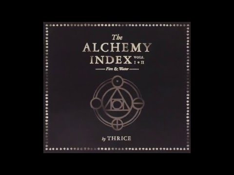 Thrice- The Alchemy Index (full)