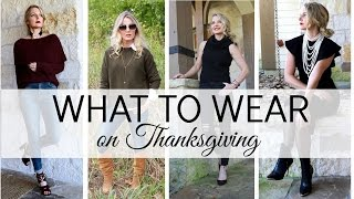 What to Wear on Thanksgiving FOUR Outfit Ideas | BusbeeStyle com