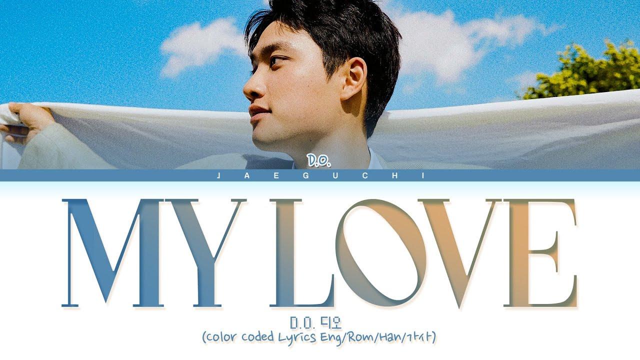 D.O. - My Love Lyrics (Color Coded Lyrics)
