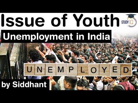 Youth Unemployment in India - Major concern of Young Indians & the pursuit of a government job #UPSC