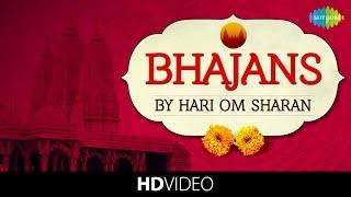 Bhajans - Hari Om Sharan | भजन - हरी ओम शरण | Video Jukebox