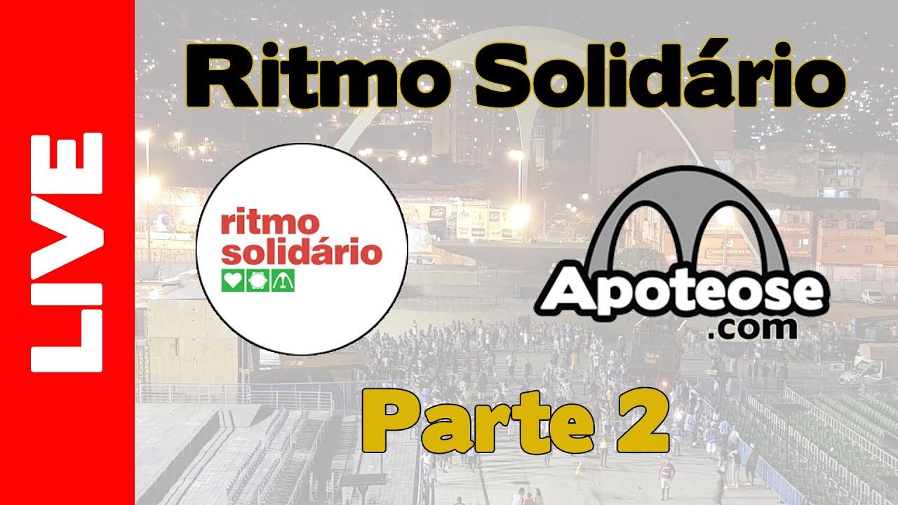 Live Ritmo Solidário no Apoteose 07/08/2020 | Parte 2/2 #liveritmosolidario
