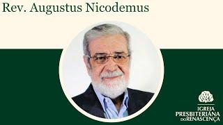 Conferência com Rev. Augustus Nicodemus