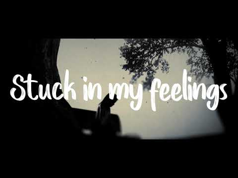 Andreas Moss  Stuck In My Feelings Lyric