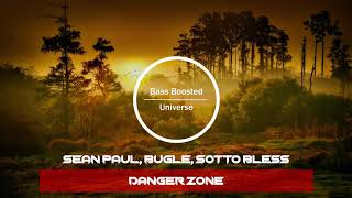 Sean Paul, Bugle, Sotto Bless - Danger Zone [Bass Boosted]