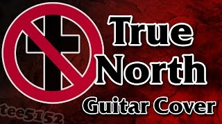 "Bad Religion Guitar Cover - ""True North"""