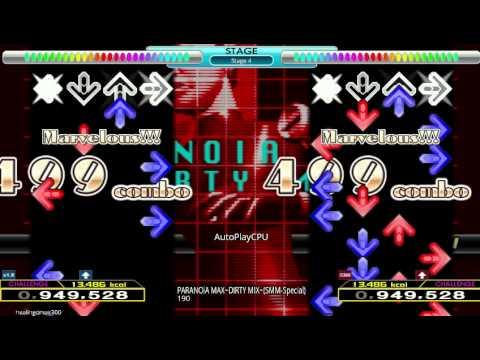 StepMania: PARANOiA MAX~DIRTY MIX~(SMM-Special) (CSP + DSP)