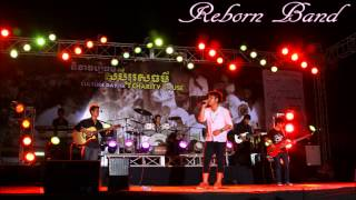 Reborn Band(Khmer Band) Thank You  អរគុណ Official Audio