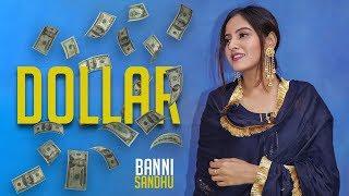 Dollar | Baani Sandhu | New Punjabi Song | Sarpanchi | Affair | Latest Punjabi Songs 2019 |  Gabruu