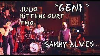 Baixar GENI - Sanny Alves e Julio Bittencourt Trio - Bottles Bar (Beco das Garrafas)