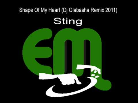 Shape Of My Heart (Dj Glabasha Remix 2011) - Sting