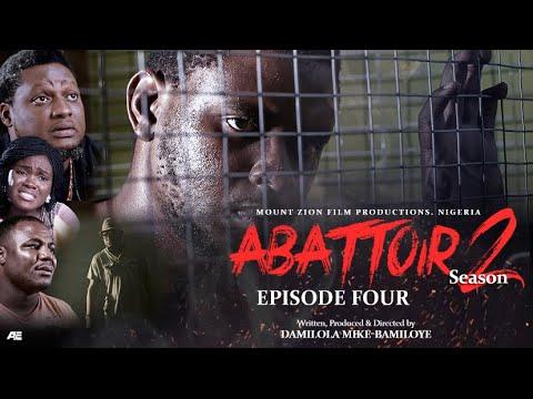 Download ABATTOIR    SEASON 2    EPISODE 4    LATEST MOUNT ZION MOVIE