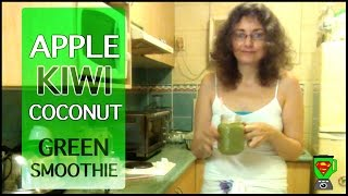 Apple, Kiwi, Lime & Coconut Superfood Green Smoothie!