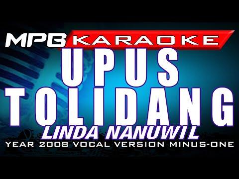 Upus Tolidang (Mark-Paul Karaoke) - Linda Nanuwil