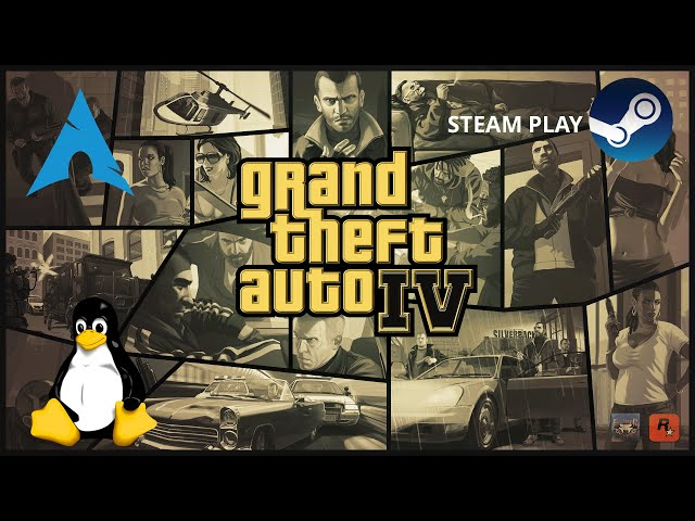 Grand Theft Auto IV - Steam Play | Linux Gameplay