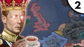 God Save The King [Hoi4 Man The Guns: United Kingdom The King's Party] Ep. 2