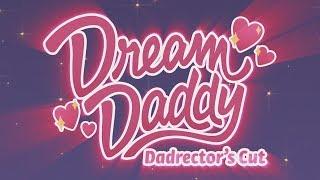 �������� ���� Dream Daddy: Dadrector's Cut - Trailer ������